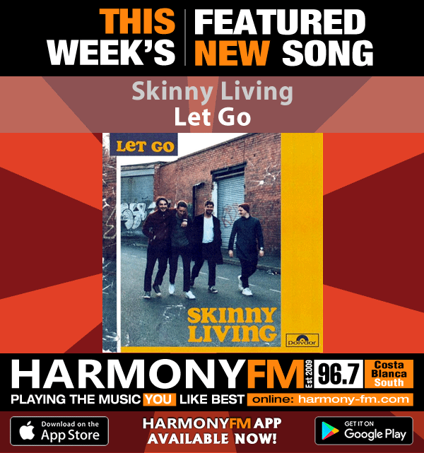 Featured Song of the Week :: Skinny Living – Let Go – Harmony FM